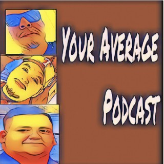 Your Average Podcast
