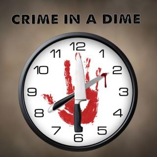 Crime In A Dime