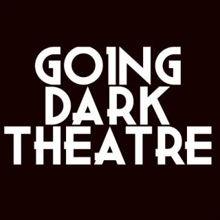 Going Dark Theatre