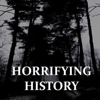 Horrifying History