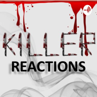 Killer Reactions