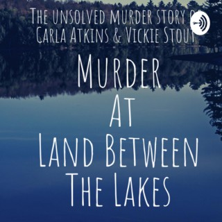 Murder At Land Between The Lakes