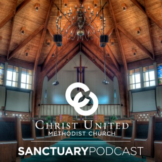 Christ United Methodist Church Sanctuary Sunday Worship Service Podcast