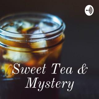Sweet Tea & Mystery