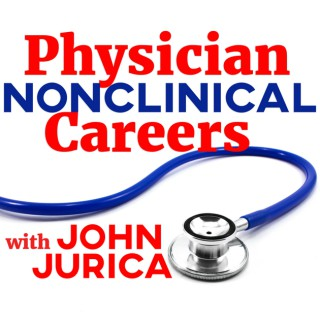 Physician NonClinical Careers