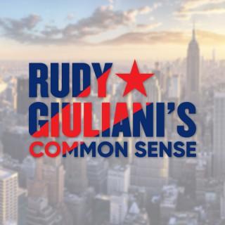 Rudy Giuliani's Common Sense