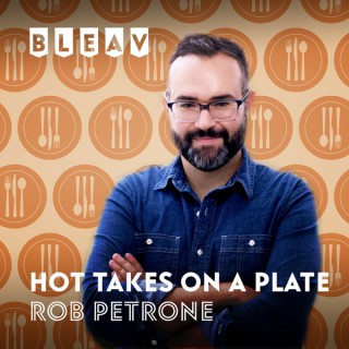 Bleav in Hot Takes on a Plate