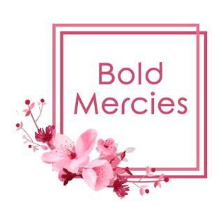 Bold Mercies