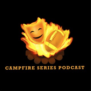 Campfire Series Podcast