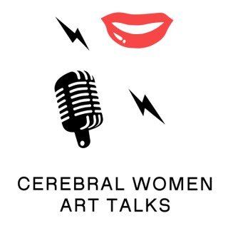 Cerebral Women Art Talks Podcast
