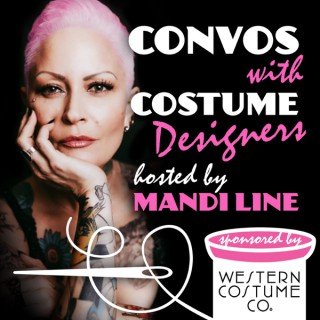 Convos with Costume Designers hosted by Mandi Line