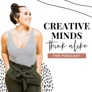 Creative Minds Think Alike