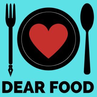Dear Food