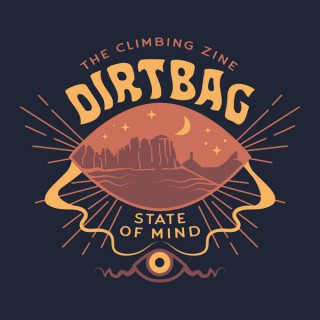 Dirtbag State of Mind podcast, from The Climbing Zine