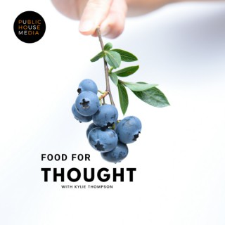 Food For Thought with Kylie Thompson