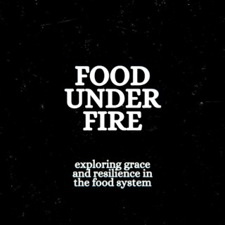 Food Under Fire
