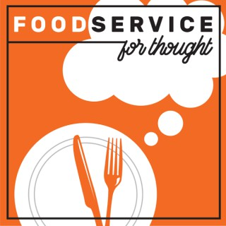 Foodservice for Thought