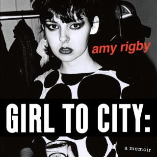 Girl To City: A Memoir