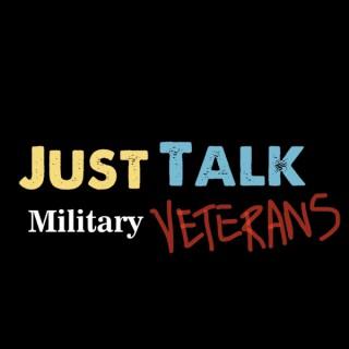 Just Talk/Military Veterans