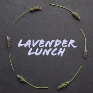 Lavender Lunch