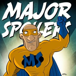 Major Spoilers Comic Book Podcast