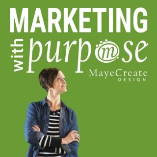 Marketing with Purpose
