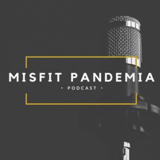 Misfit Pandemia