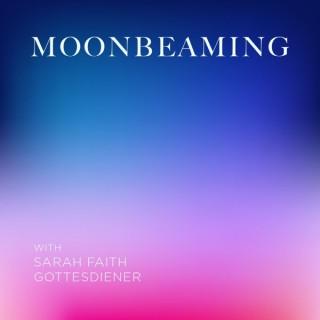 Moonbeaming