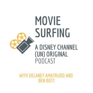 Movie Surfing: A Disney Channel (Un) Original Podcast