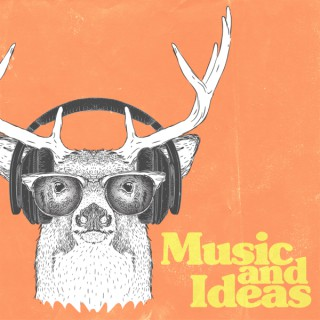 Music And Ideas