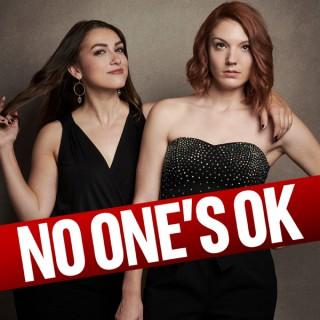 No One's Okay