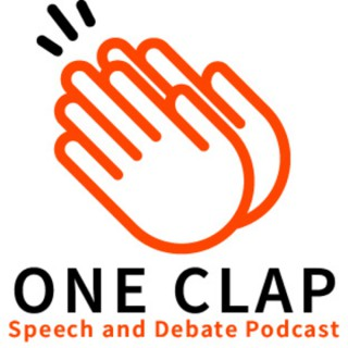 One Clap Speech and Debate Podcast