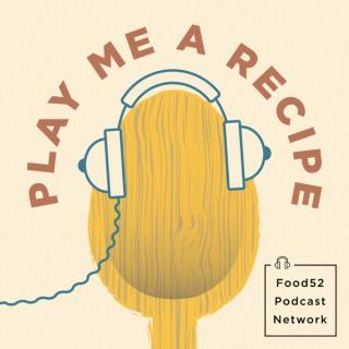 Play Me A Recipe