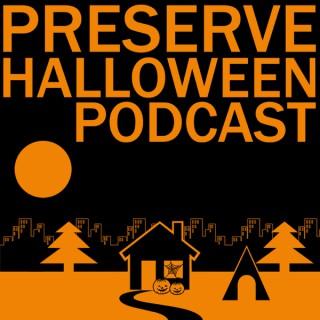 Preserve Halloween Podcast