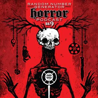 Random Number Generator Horror Podcast No. 9