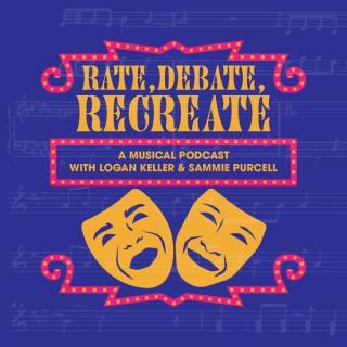 Rate, Debate, Recreate