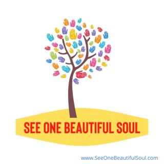 See One Beautiful Soul