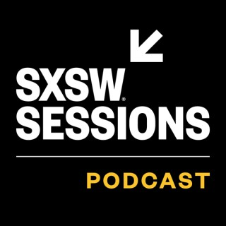 SXSW Sessions