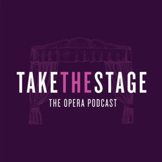 Take the Stage Opera
