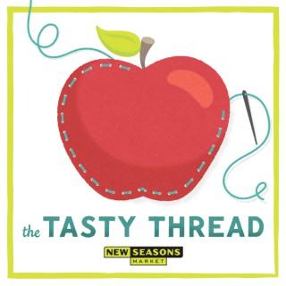 The Tasty Thread from New Seasons Market