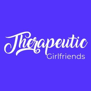 Therapeutic Girlfriends