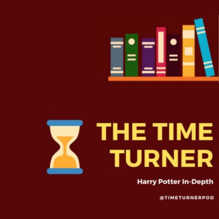 The Time Turner: Harry Potter In-Depth