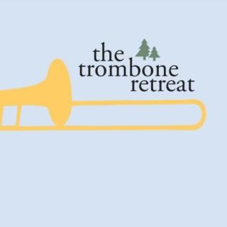 The Trombone Retreat