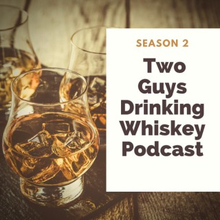 Two Guys Drinking Whiskey