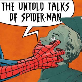 Untold Talks of Spider-Man