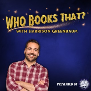 Who Books That? with Harrison Greenbaum (Presented by the International Brotherhood of Magicians)