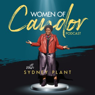 Women of Candor Podcast with Sydney Plant
