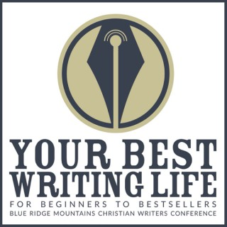 Your Best Writing Life