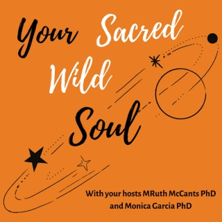 Your Sacred Wild Soul