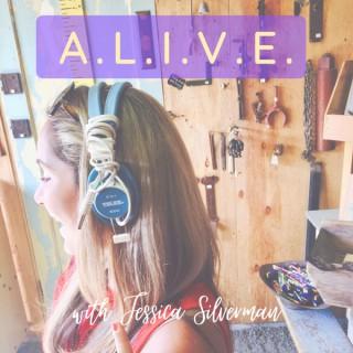 A.L.I.V.E. with Jessica Silverman